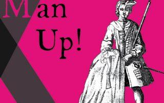 Exhibition: Man Up!