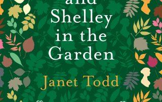 Online Talk: Janet Todd, Jane Austen and Shelley in the Garden